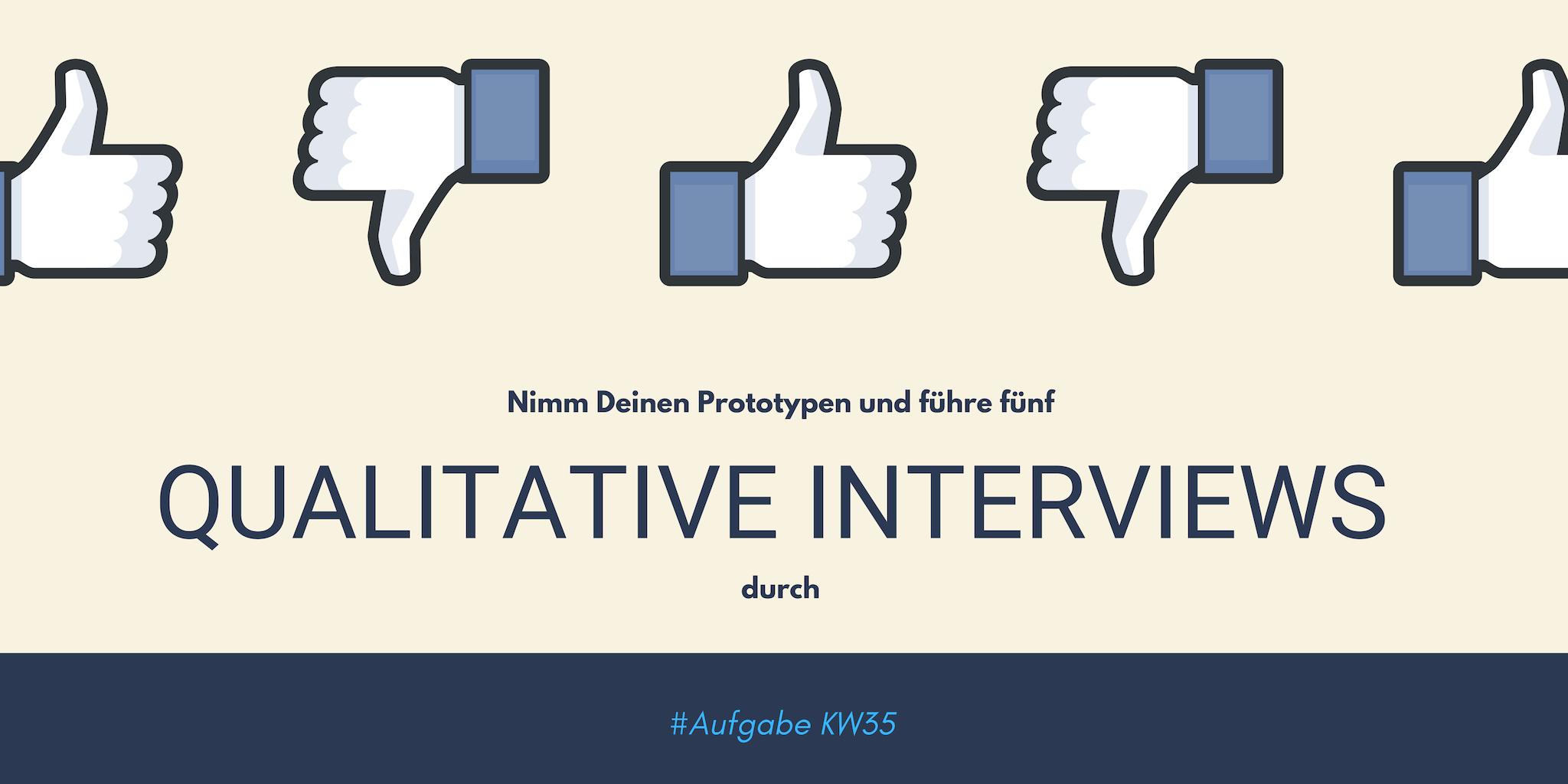 KW35 - Qualitative Intervies