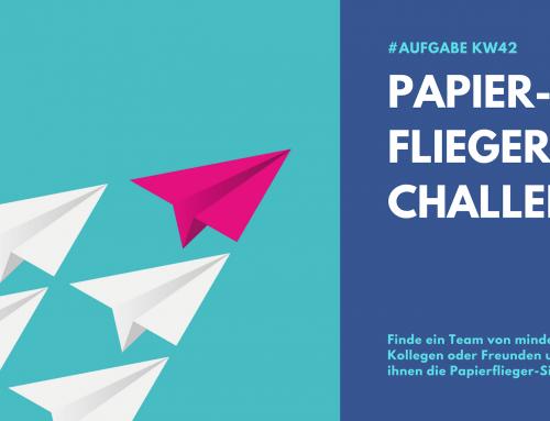 Papierflieger Challenge (KW42)