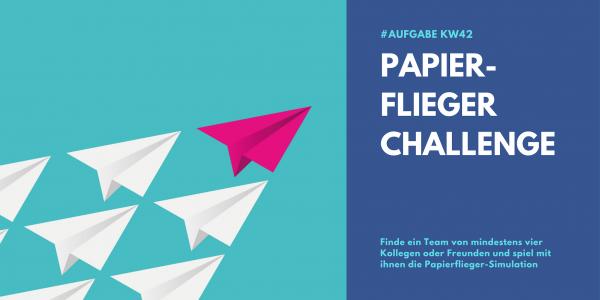 KW42 - Papierflieger Challenge