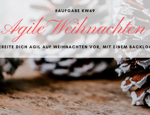 Agile Weihnachten (KW49)