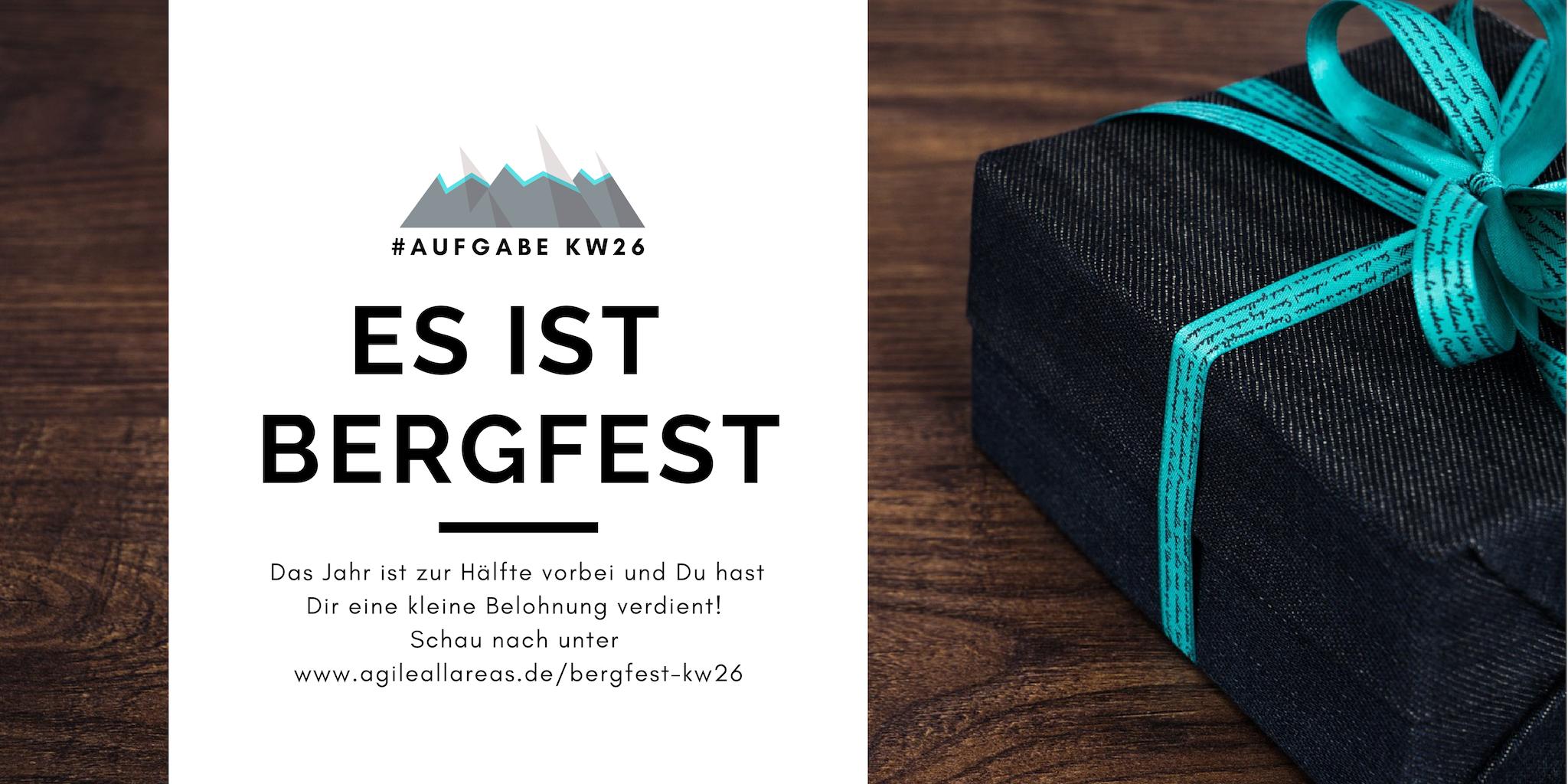 KW26 - Bergfest